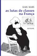 As Lutas de Classes na Franca 1848 1850