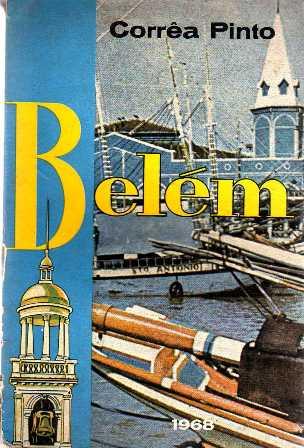 Belém - Imagens e Evocações