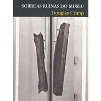 Sobre as Ruínas do Museu