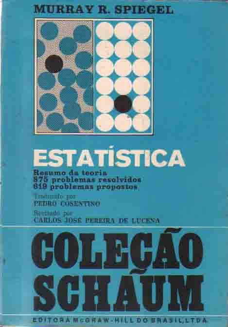 Estatística - Coleção Schaum de Murray R. Spiegel pela McGraw-Hill (1977)