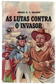 As Lutas Contra o Invasor