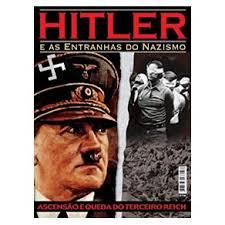 Hitler e as Entranhas do Nazismo