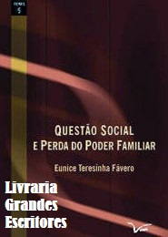 Questão Social e Perda do Poder Familiar