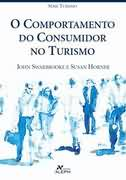 O Comportamento do Consumidor no Turismo