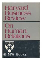 Harvard Business Review on Human Relations