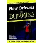 New Orleans For Dummies - a Travel Guide For the Rest of Us