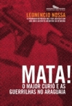 Mata o Major Curio e as Guerrilhas no Araguaia