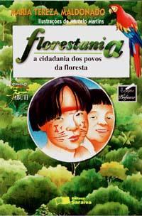 Florestania - a cidadania dos povos da floresta