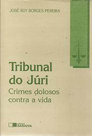 Tribunal do Júri - Crimes Dolosos Contra a Vida