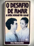 O Desafio de Amar - a Vida Sexual do Casal