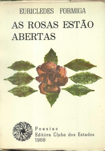 As Rosas Estao Abertas