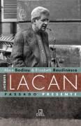 Jacques Lacan - Passado presente