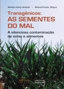 Transgenicos as Sementes do Mal