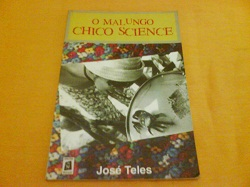 O Malungo Chico Science