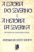 A Estoria do Severino e a Historia da Severina