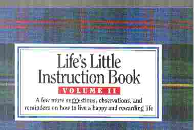 Lifes Little Instruction Book / Vol. II