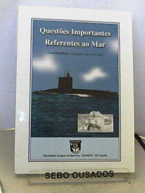Questões Importantes Referentes ao Mar