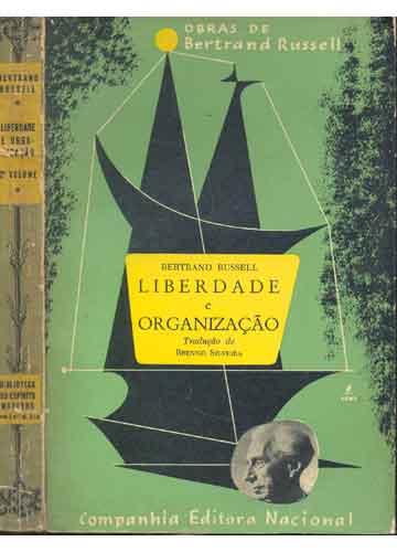 Liberdade e Organizaçao de Bertrand Russell pela Nacional (1959)