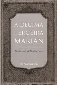 A Décima Terceira Marian