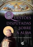 Questoes Disputadas Sobre a Alma