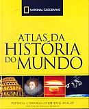 Atlas da História do Mundo - National Geographic