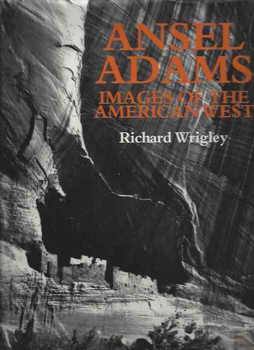 Ansel Adams: Images of the American West