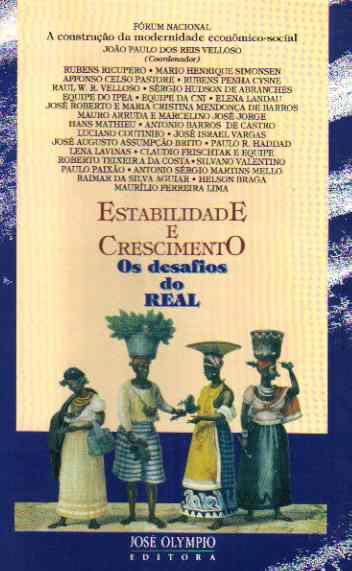 Estabilidade e Crescimento: os Desafios do Real de João Paulo dos Reis Velloso (coord.) pela José Olympio (rj) (1994)