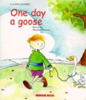 One Day a Goose