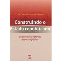 Construindo o Estado Republicano