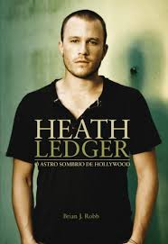 Heath Ledger o Astro Sombrio de Hollywood