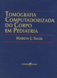 Tomografia Computadorizada do Corpo Em Pediatria