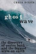 Ghost Wave