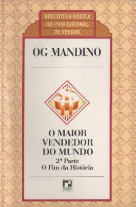 Livro: O Maior Vendedor do Mundo - Og Mandino | Estante