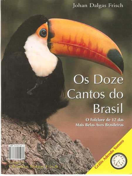Os Doze Cantos do Brasil / the Twelve Songs of Brazil