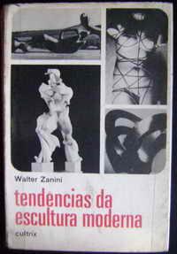 718404797 Tendências da Escultura Moderna. Walter Zanini