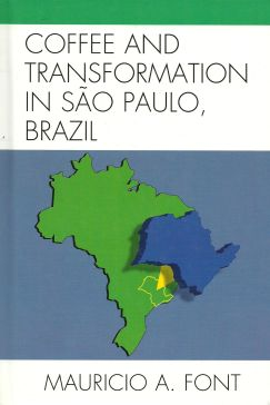 Coffee and Transformation in São Paulo, Brazil