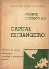Regime Jurídico do Capital Estrangeiro
