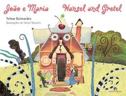 João e Maria - Hansel and Gretel