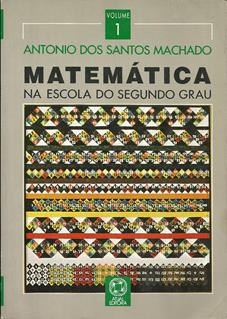 Matemática Vol 1 na Escola do 2º Grau