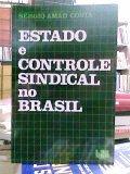Estado e Controle Sindical no Brasil