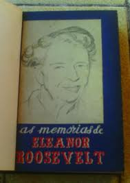 As Memórias de Eleanor Roosevelt