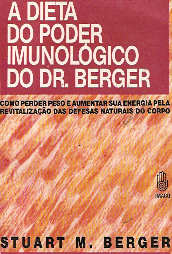 A Dieta do Poder Imunológico do Dr Berger