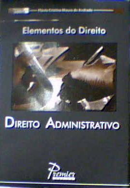 Direito Administrativo (Coleção Resumos de Bolso) de Flávia Cristina Moura de Andrade pela Premier Máxima (2007)