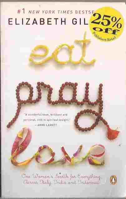 Eat, Pray Love - Elizabeth Gilbert