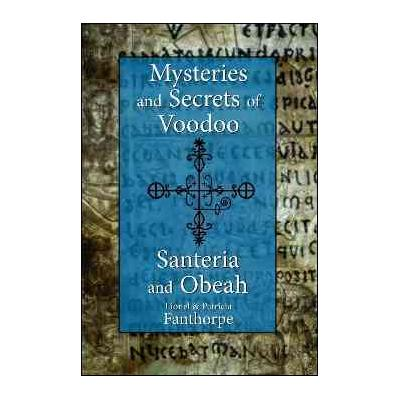 Mysteries and Secrets of Voodoo