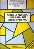 Sobre a Norma Literaria do Modernismo