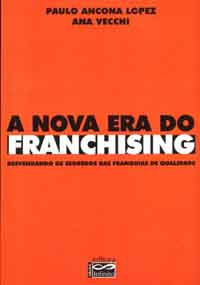 A Nova era do Franchising