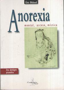 Anorexia Mental Ascese Mistica