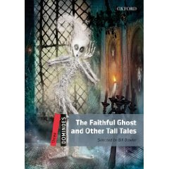 The Faithful Ghost & Other Tall Tales - Dominoes 3