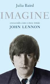 Imagine - Crescendo Com o Meu Irmao John Lennon